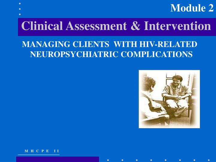 Clinical assessment intervention
