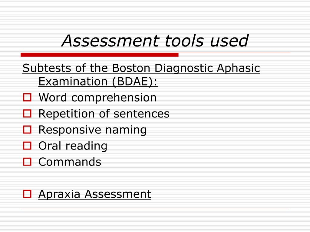 Assessment tools used