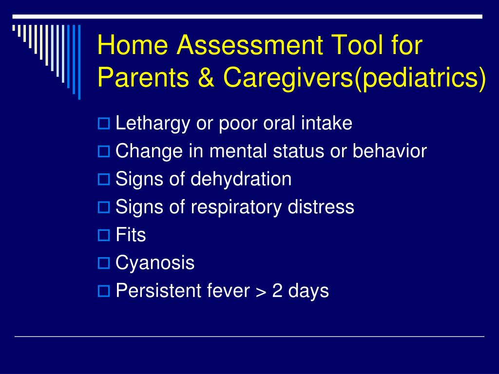 Home Assessment Tool for Parents & Caregivers(pediatrics)