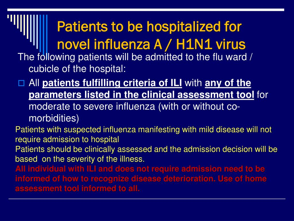 Patients to be hospitalized for novel influenza A / H1N1 virus