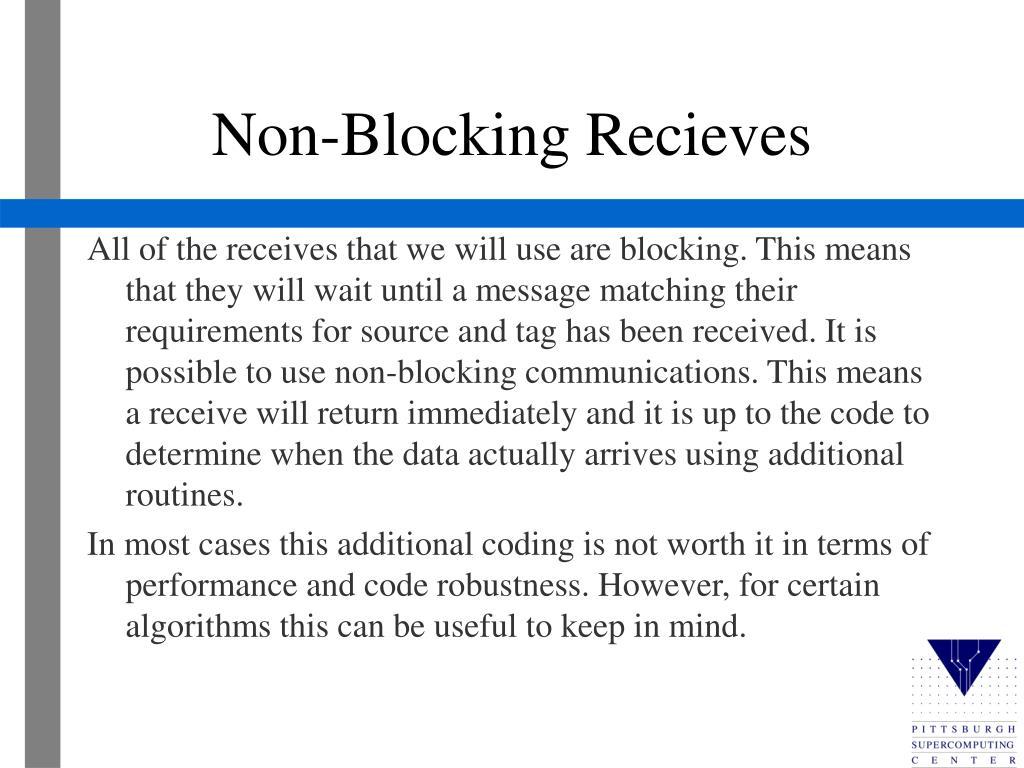 Non-Blocking Recieves