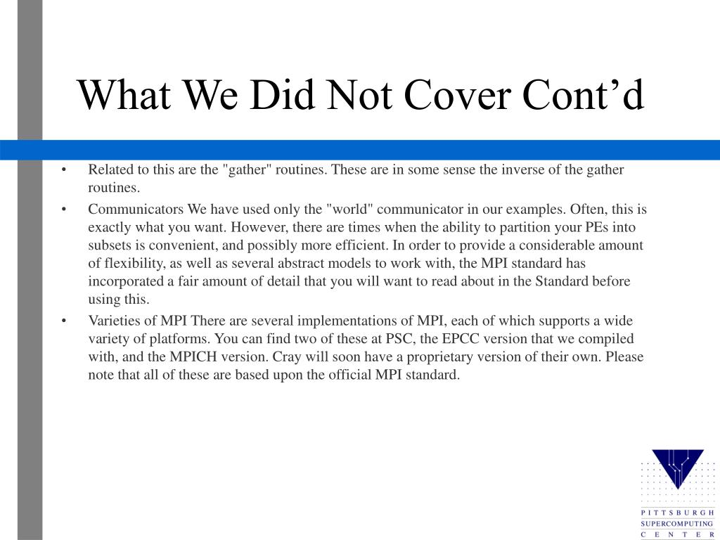 What We Did Not Cover Cont'd