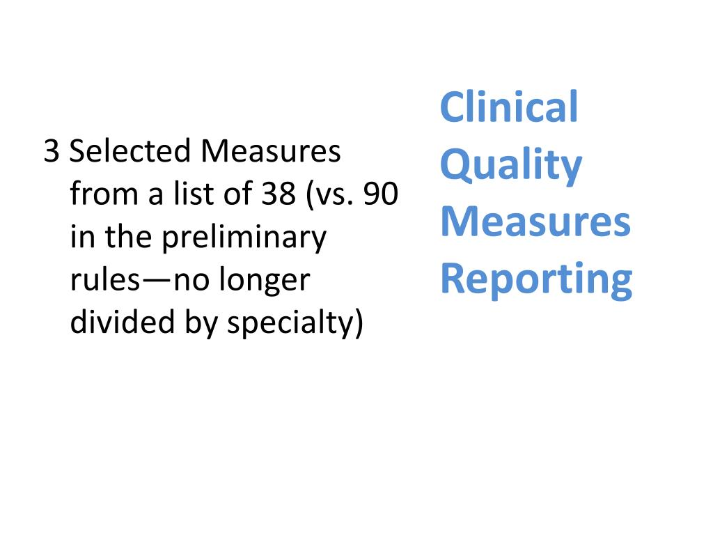 Clinical Quality Measures Reporting