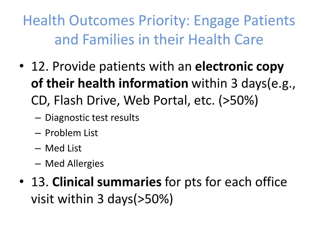 Health Outcomes Priority: Engage Patients and Families in their Health Care