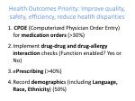 health outcomes priority improve quality safety efficiency reduce health disparities