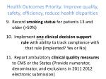 health outcomes priority improve quality safety efficiency reduce health disparities8