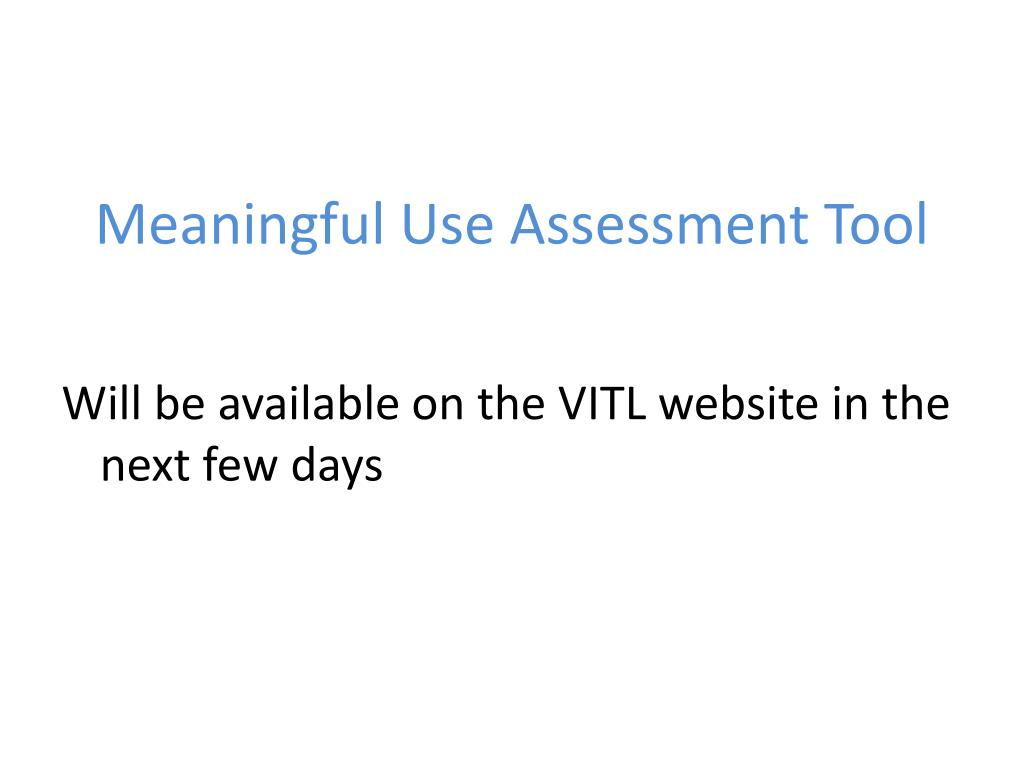 Meaningful Use Assessment Tool