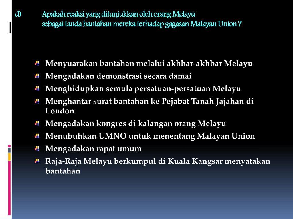 Apakah reaksi yang ditunjukkan oleh orang Melayu