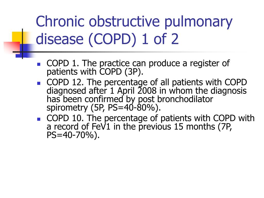 Chronic obstructive pulmonary disease (COPD) 1 of 2