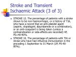 stroke and transient ischaemic attack 3 of 3