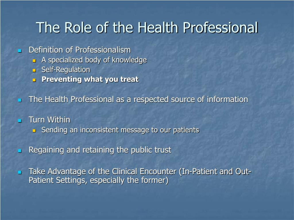 The Role of the Health Professional