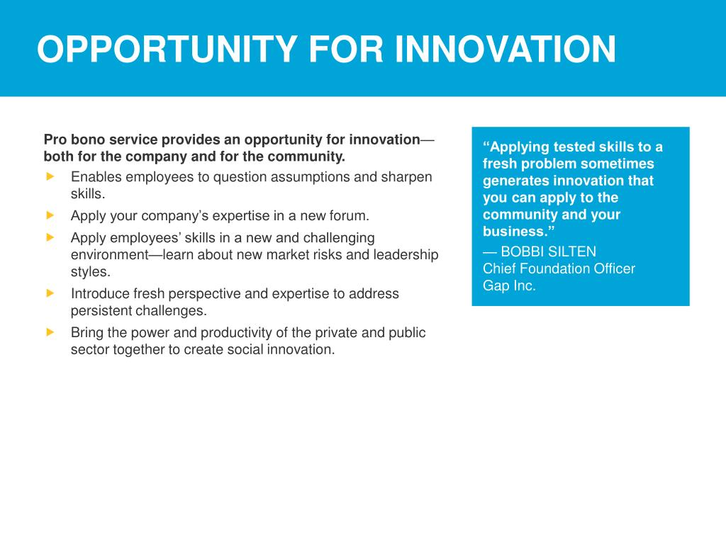 OPPORTUNITY FOR INNOVATION
