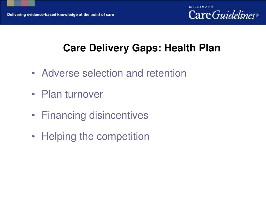 Care Delivery Gaps: Health Plan