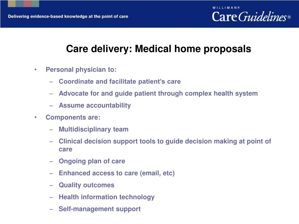 Care delivery: Medical home proposals