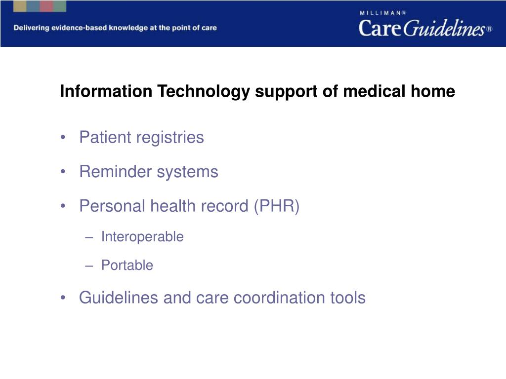 Information Technology support of medical home