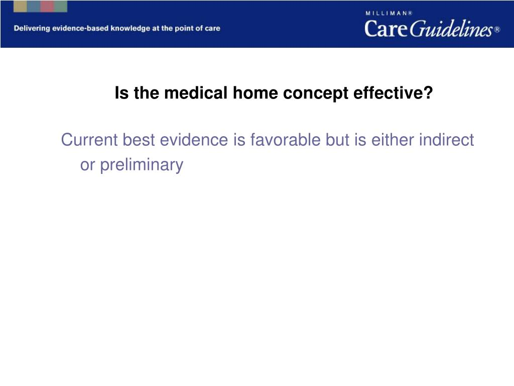 Is the medical home concept effective?