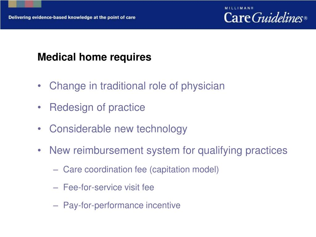 Medical home requires
