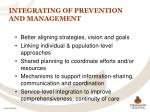 integrating of prevention and management