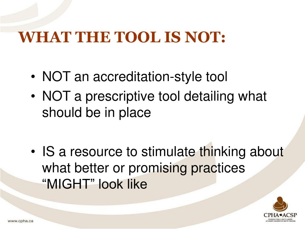 WHAT THE TOOL IS NOT: