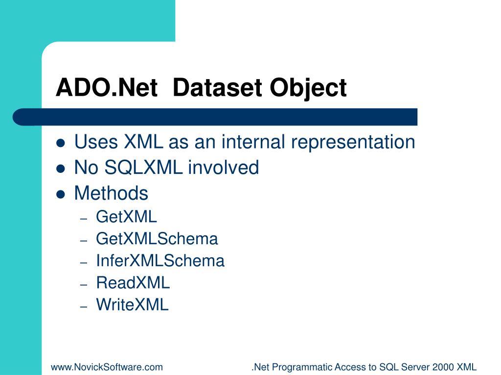 ADO.Net  Dataset Object
