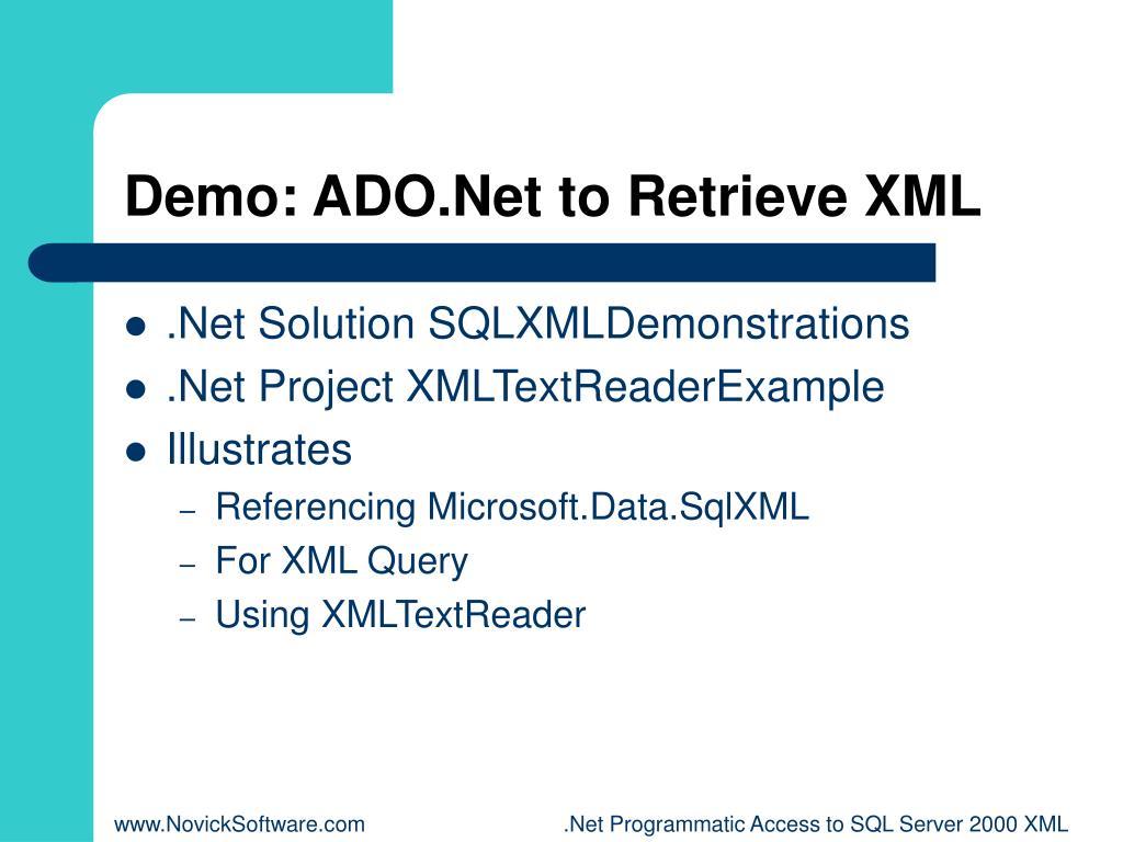 Demo: ADO.Net to Retrieve XML