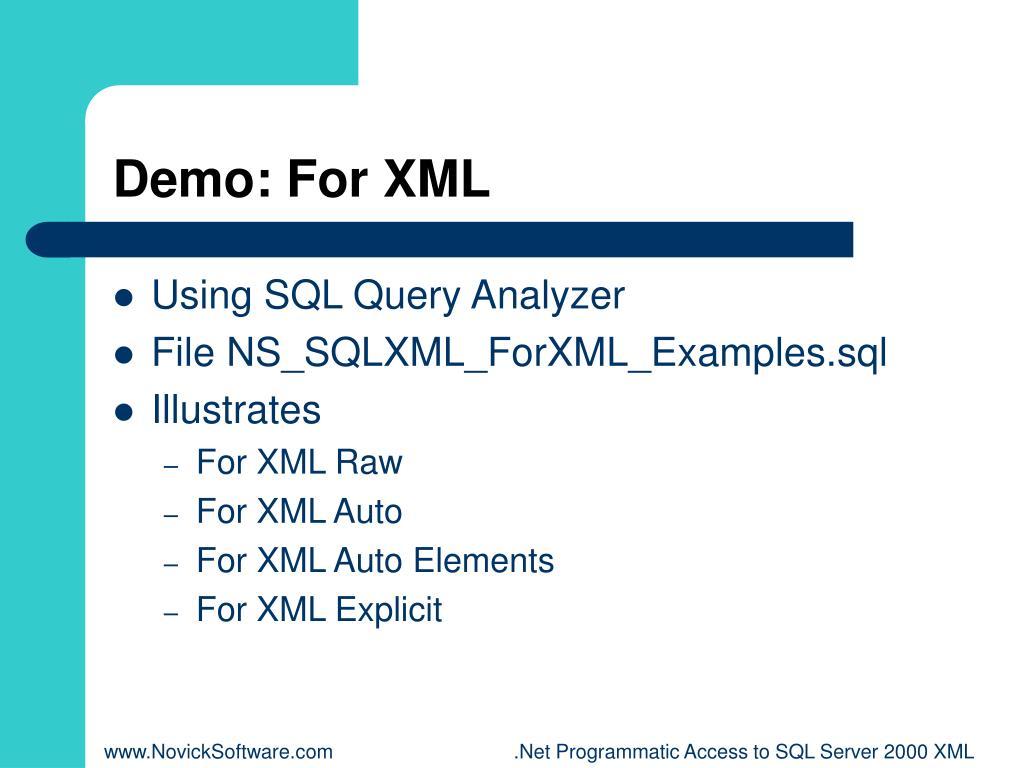 Demo: For XML