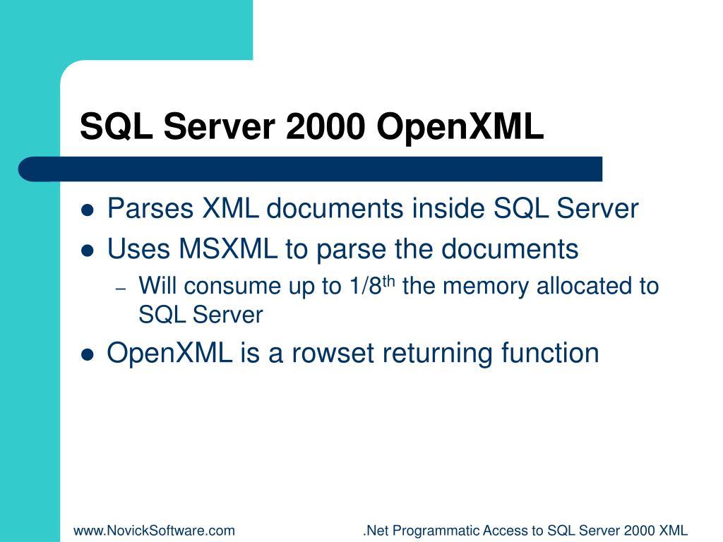 SQL Server 2000 OpenXML