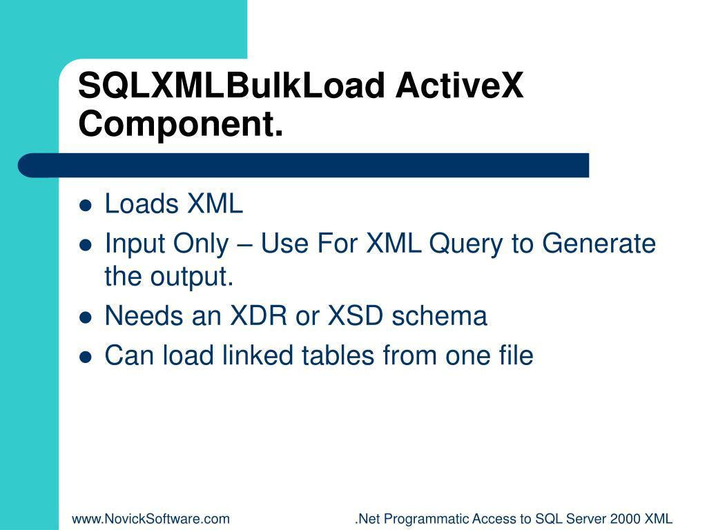 SQLXMLBulkLoad ActiveX Component.