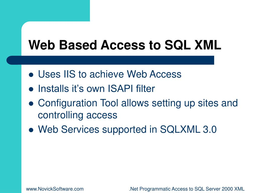Web Based Access to SQL XML