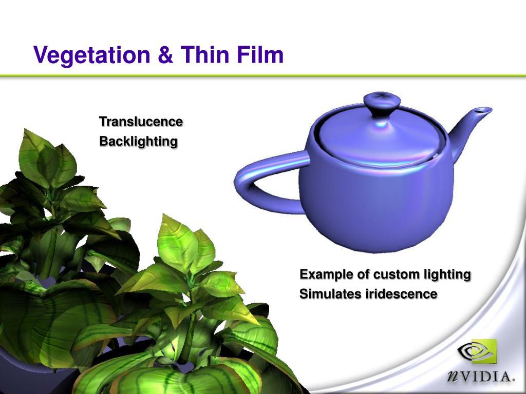 Vegetation & Thin Film