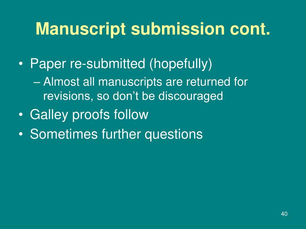 Manuscript submission cont.