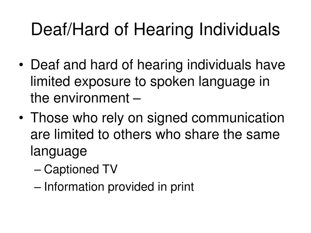 Deaf/Hard of Hearing Individuals