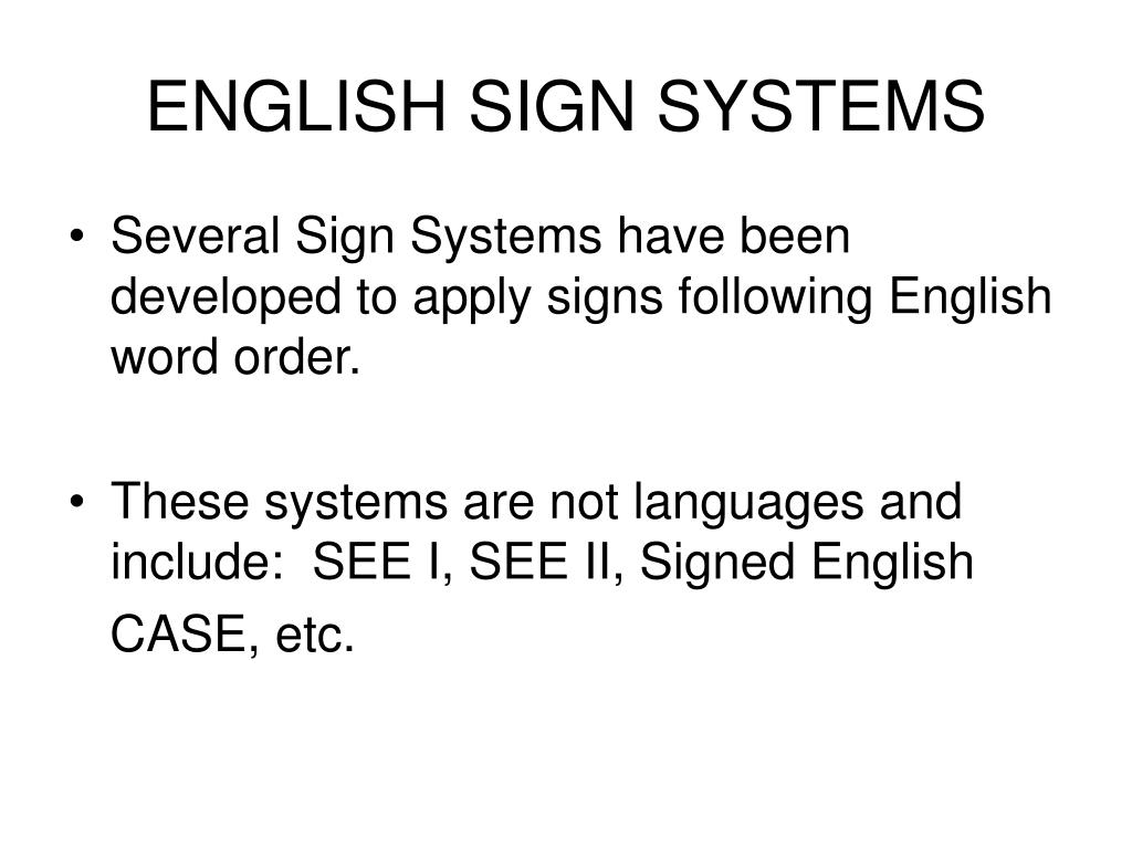 ENGLISH SIGN SYSTEMS
