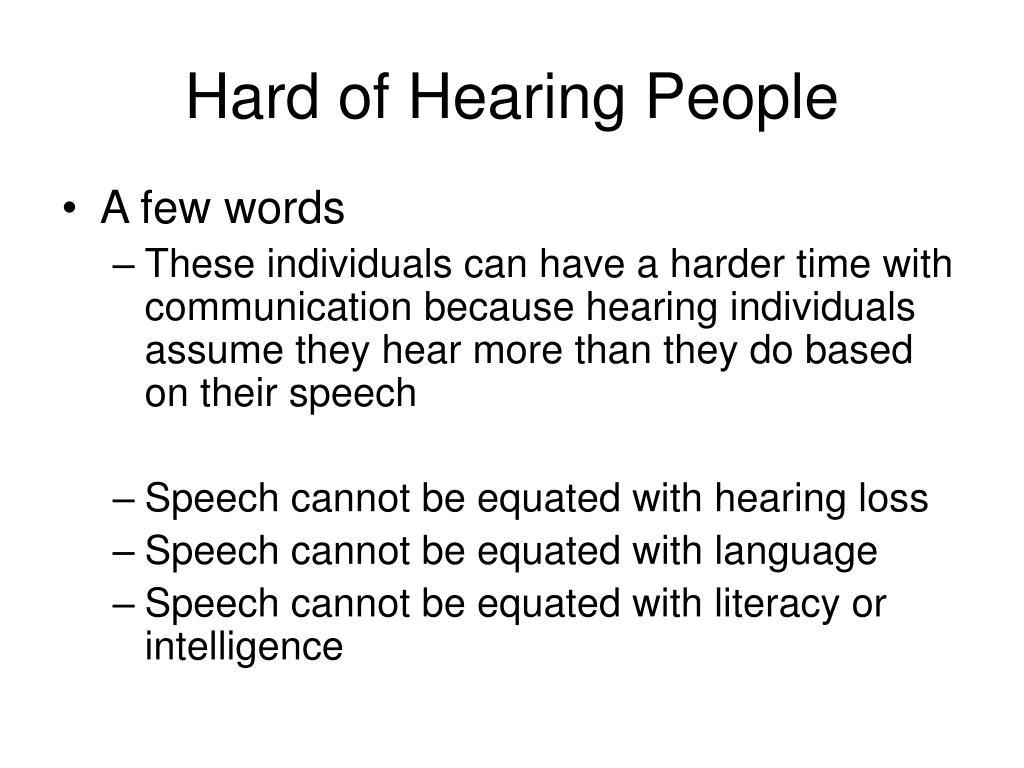 Hard of Hearing People
