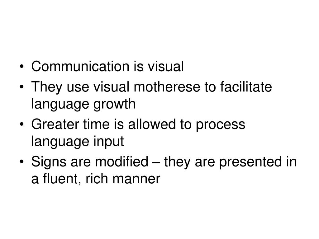 Communication is visual