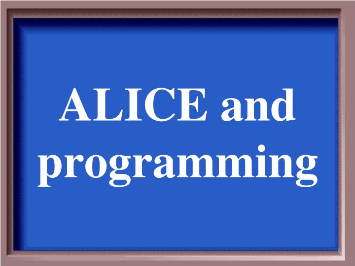 Alice and programming l.jpg