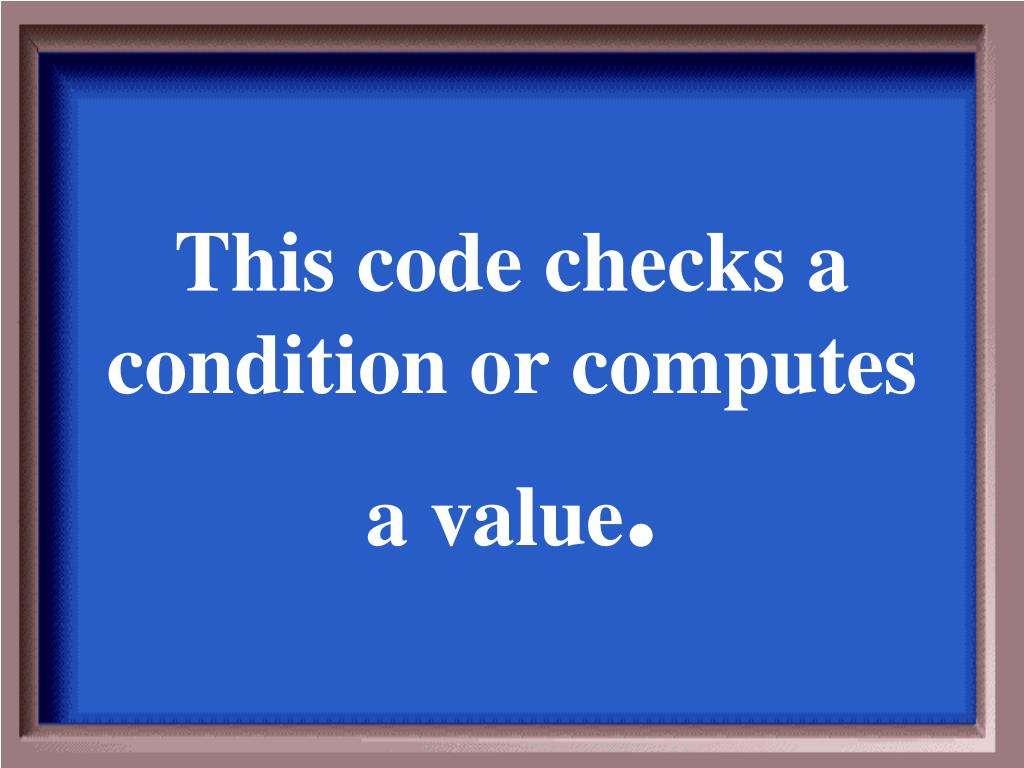 This code checks a condition or computes a value