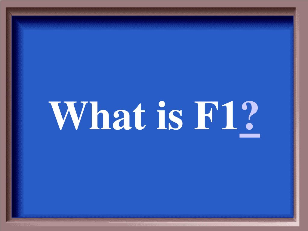 What is F1