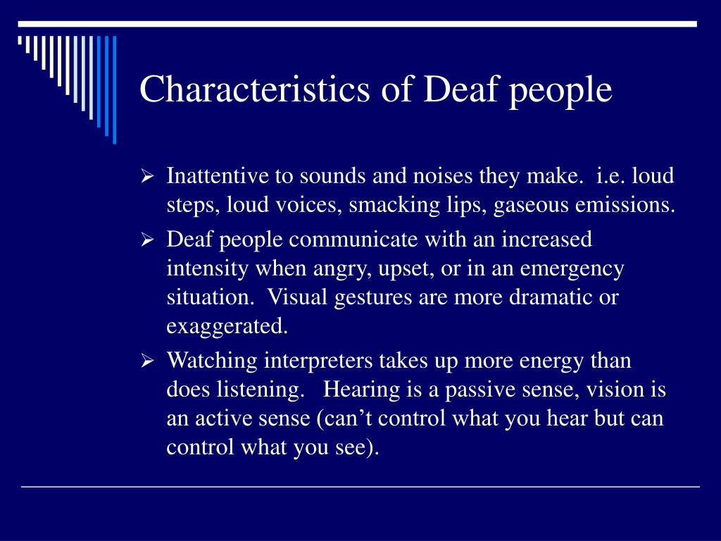 Characteristics of Deaf people