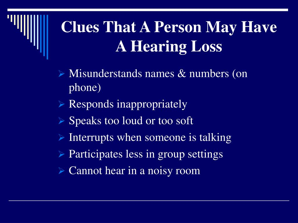 Clues That A Person May Have A Hearing Loss
