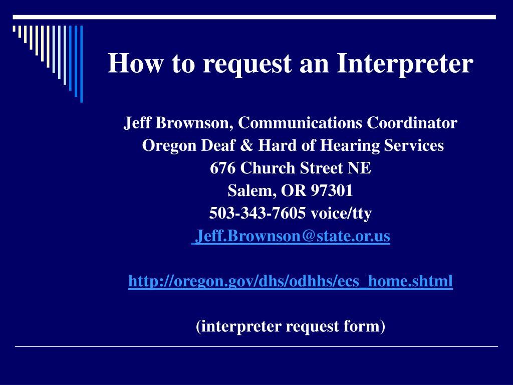 How to request an Interpreter