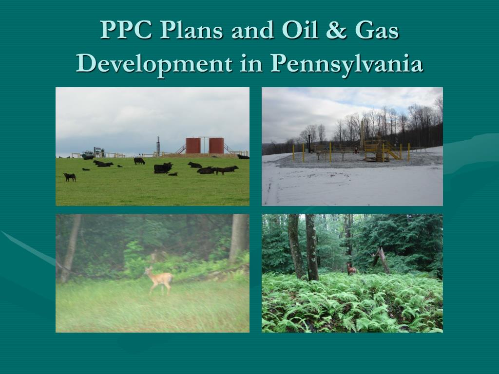 PPC Plans and Oil & Gas Development in Pennsylvania