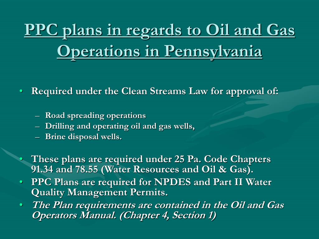 PPC plans in regards to Oil and Gas Operations in Pennsylvania
