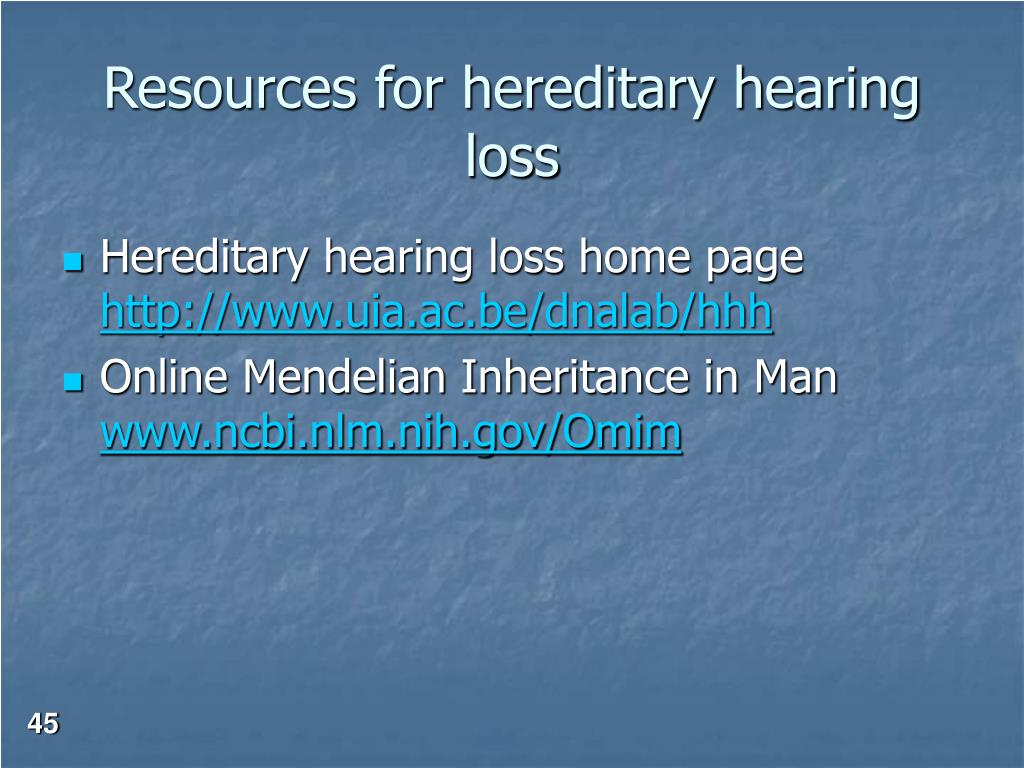 Resources for hereditary hearing loss