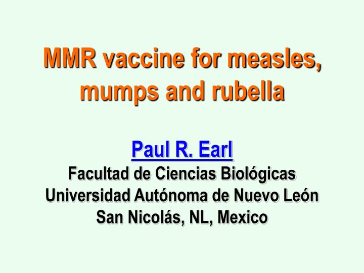 MMR vaccine for measles,