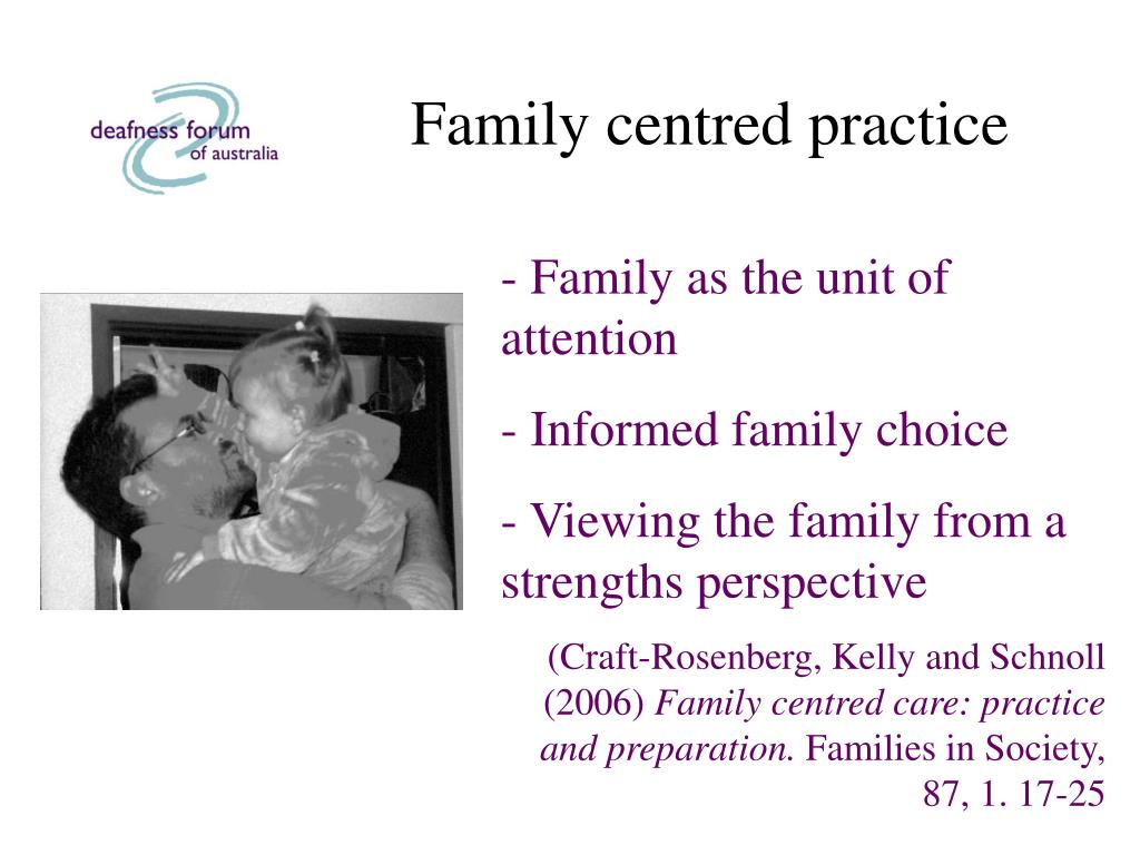Family centred practice