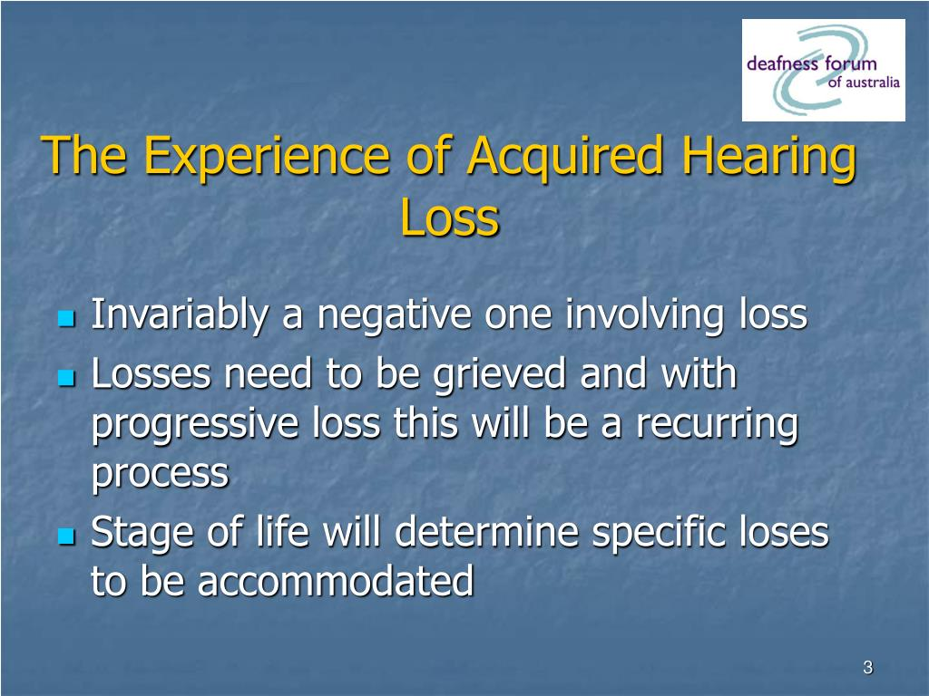 The Experience of Acquired Hearing Loss