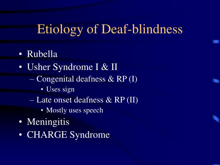 Etiology of deaf blindness