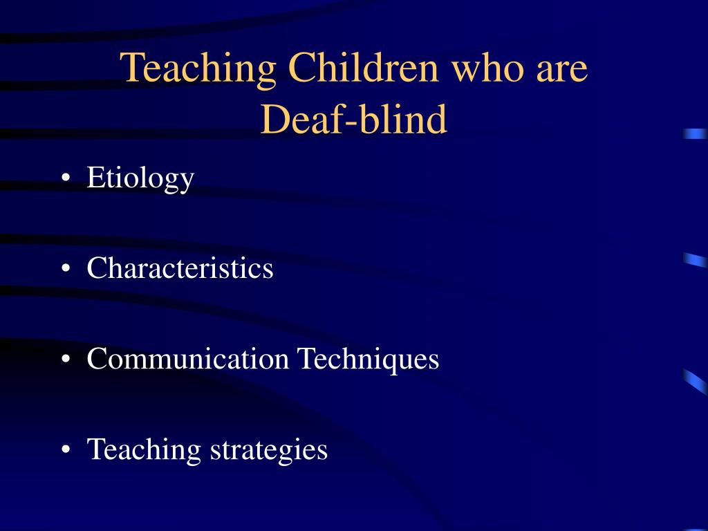teaching children who are deaf blind