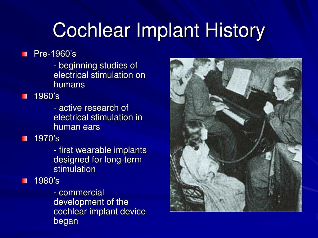 Cochlear Implant History